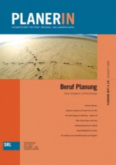 PLANERIN 4/2009: Beruf Planung. Neue Aufgaben und Berufswege
