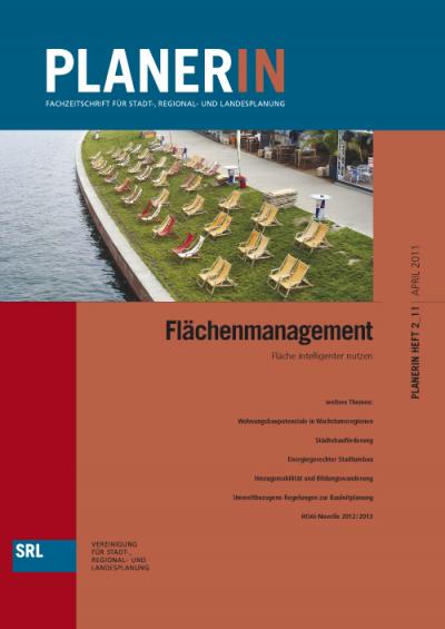 PLANERIN 2/2011: Flächenmanagement. Flächen intelligenter nutzen