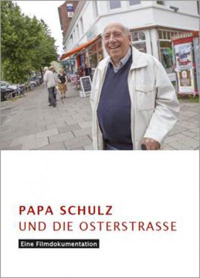 PAPA SCHULZ UND DIE OSTERSTRASSE