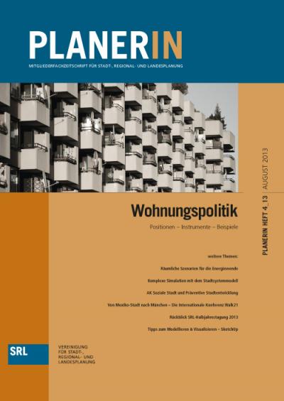 PLANERIN 4/2013: Wohnungspolitik. Positionen - Instrumente - Beispiele