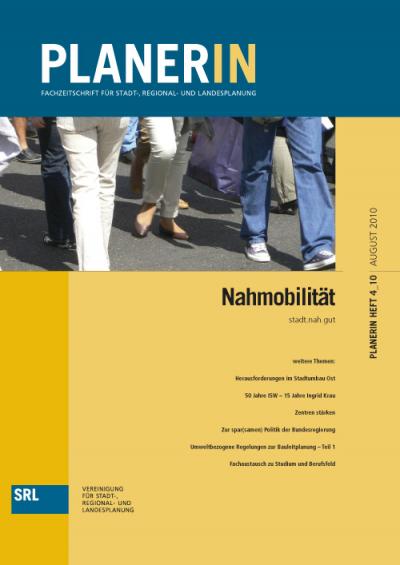 PLANERIN 4/2010: Nahmobilität - stadt.nah.gut