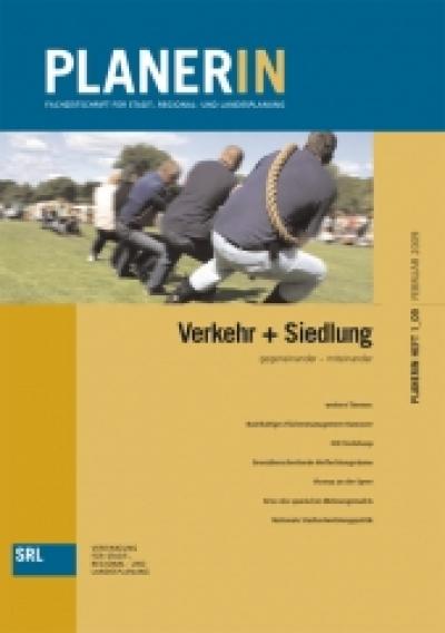 PLANERIN 1/2009: Verkehr + Siedlung
