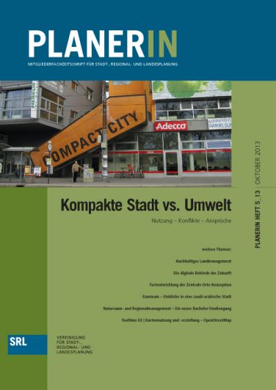 PLANERIN 5/2013: Kompakte Stadt vs. Umwelt
