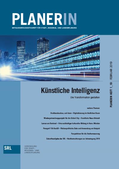PLANERIN 1/2019: Künstliche Intelligenz: Die Transformation gestalten