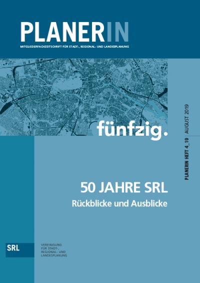 PLANERIN 4/2019 50 Jahre SRL   Rückblicke und Ausblicke