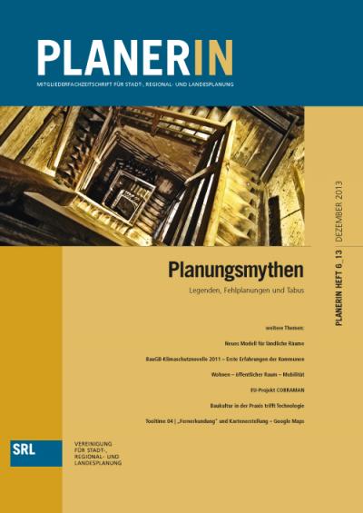 PLANERIN 6/2013: Planungsmythen