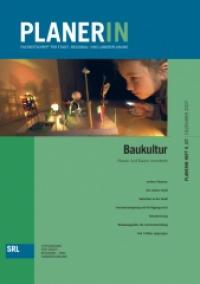 PLANERIN 6/2007: Baukultur. Planen und Bauen vermitteln