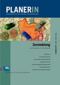 PLANERIN 1/2004: Zersiedelung. Kostentransparenz und Finanzierbarkeit