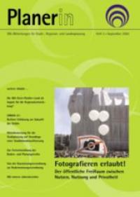 PLANERIN 3/2000: Fotographieren erlaubt! Der öffentliche FreiRaum zwischen Nutzen, Nutzung und Privatheit
