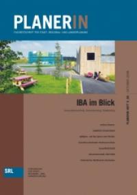 PLANERIN 5/2008: IBA im Blick - Innovationsschub, Inszenierung, Marketing