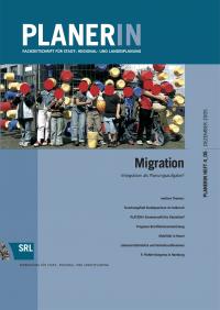 PLANERIN 4/2005: Migration. Integration als Planungsaufgabe?