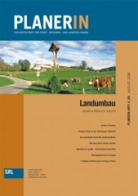 PLANERIN 4/2008: Landumbau. Ländliche Räume in Zukunft