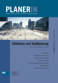 PLANERIN 6/2010: Städtebau und Stadtplanung. Über ein spannungsreiches Verhältnis