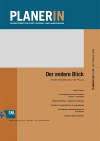 PLANERIN 3/2004: Der andere Blick. Gender Mainstreaming in der Planung