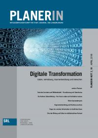 PLANERIN 2/2018: Digitale Transformation - Daten, Vernetzung, Raumentwicklung und Menschen