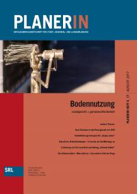PLANERIN 4/2017: Bodennutzung - sozialgerecht + gemeinwohlorientiert