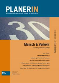 PLANERIN 5/2017: Mensch & Verkehr - Vom Tempolimit zur E-Mobilität