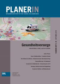 PLANERIN 5/2018: Gesundheitsvorsorge: Gesund leben in Stadt, Land Und Quartier