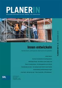 PLANERIN 6/2019 Innen entwickeln | Kommunikativ und kooperativ lebenswerte Orte gestalten