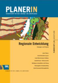 PLANERIN 4/2006: Regionale Entwicklung - Strategien und Projekte