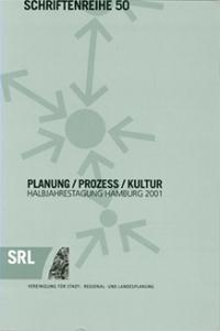 SRL-Schriftenreihe Bd. 50: Planung - Prozess - Kultur